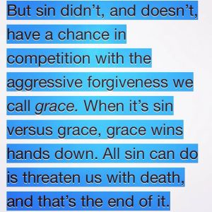 agressive forgiveness of grace
