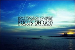 Don't focus on self