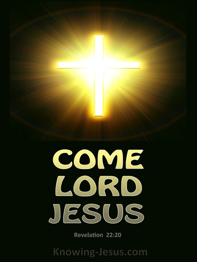 Revelation 22-20 Come Lord Jesus gold
