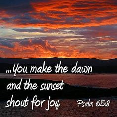 psalm-65-8-dawn-sunset