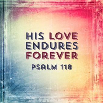 psalm-118-love-forever