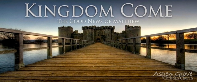 Matthew 9 kingdom come
