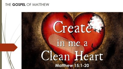 matthew 15 clean heart