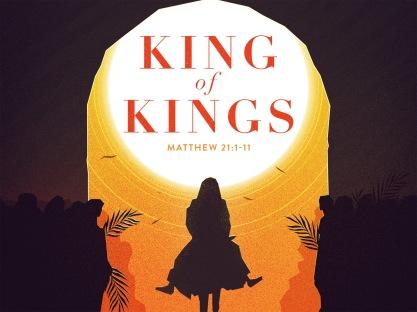 Matthew 21 Jesus the King