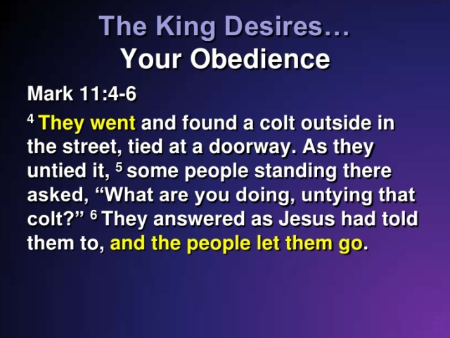 Mark 11 obedience