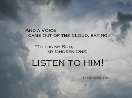 Luke 9 listen to him