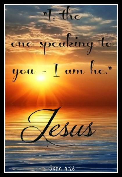 John 4 I am He