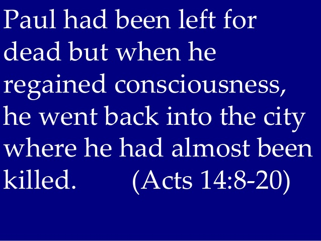 Acts 14 Paul went back