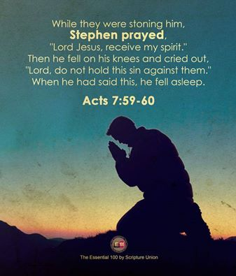 Acts 7 Stephen prayed