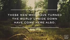 Acts 17 upside down
