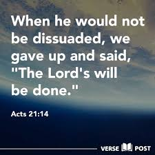 Acts 21 will be done