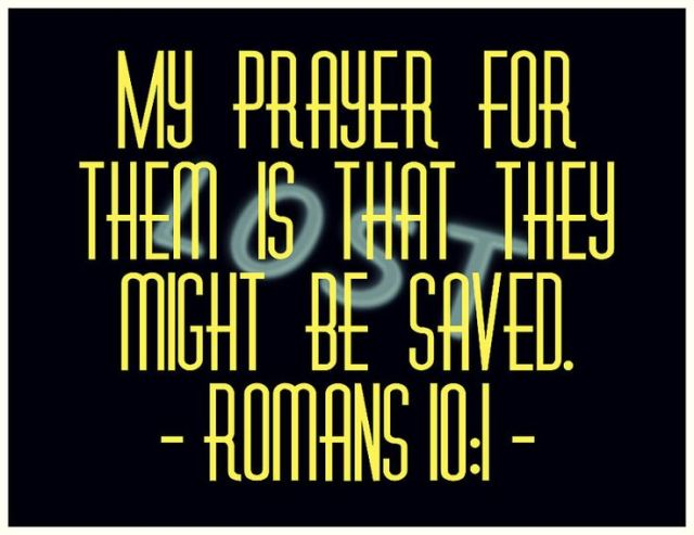 Romans 10 pray for lost