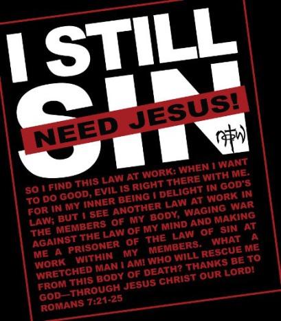 Romans 7 need Jesus