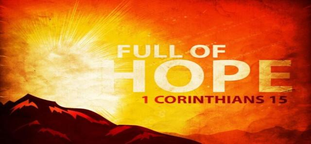 1 Corinthians 15 full of hope