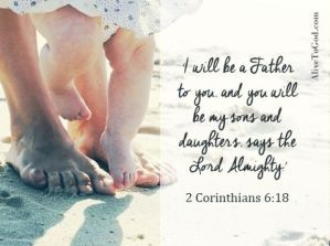 Fancy Quotes On Forgiveness From The Bible 2 corinthians 6 18 i will be a father to you and you