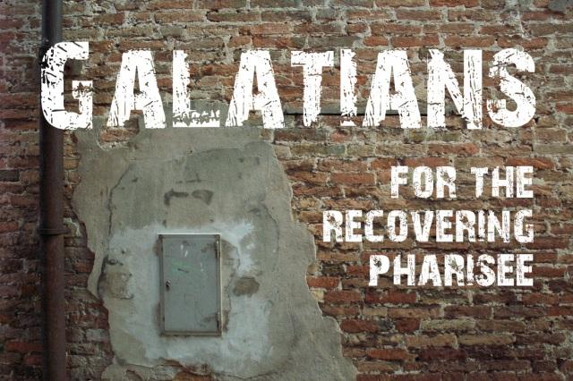 Galatians 3 recovering