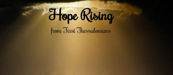 1 Thessalonians 4 hope rising