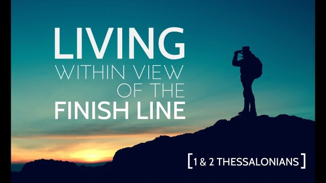 2 Thessalonians 3 finish line