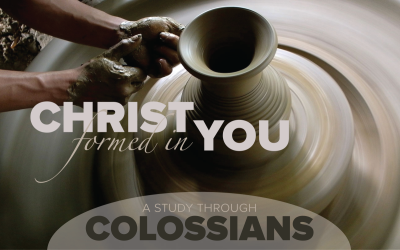 Colossians Christ formed in us