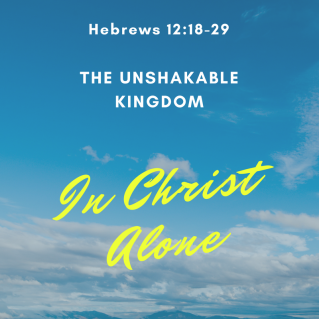 Hebrews 12 unshakable Jesus