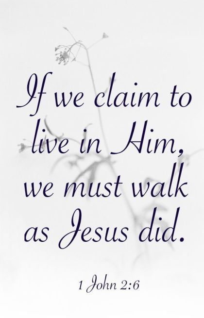 1 John 2 walk like Jesus