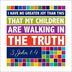 3 John walk in Truth