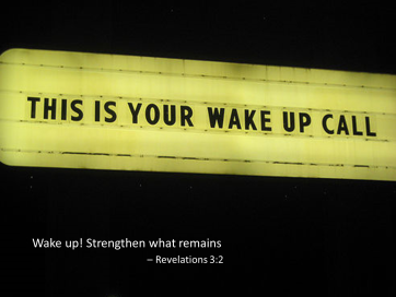 Revelation 3 wake up