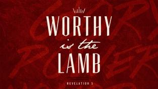 Revelation 5 worthy is the lamb