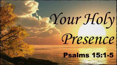 Psalm 15 holy