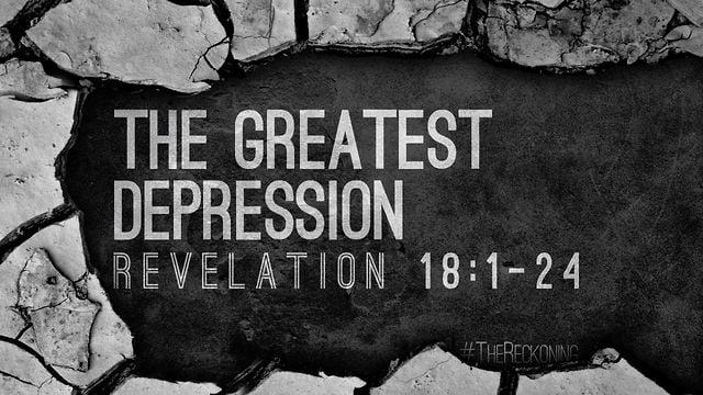 Revelation 18 depression