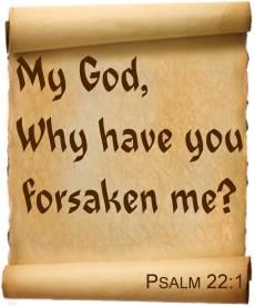 Psalm 22 forsaken