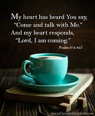 Psalm 27 come to me coffe cup