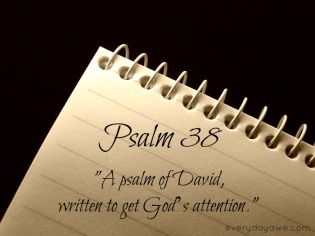 Psalm 38 attention