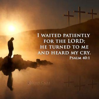 Psalm 40 God hears