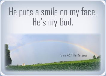 Psalm 42 smile on my face