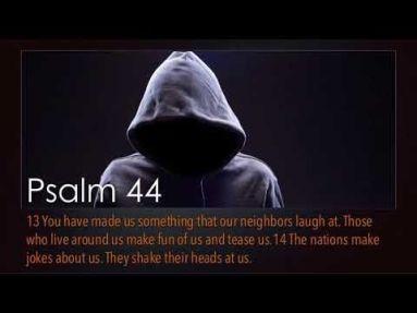 Psalm 44 made fun