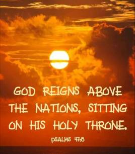 Psalm 47 God reigns.jpg