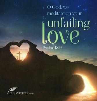 Psalm 48 unfailing love