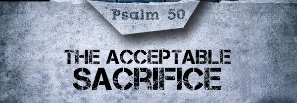 Psalm 50 accept