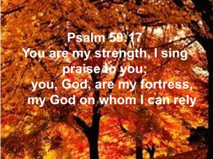 Psalm 59 I can rely