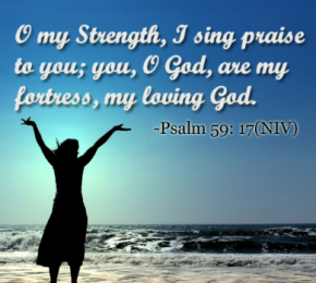 Psalm 59 my love for God