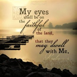Psalm 101 eyes on You