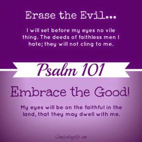 Psalm 101 no evil