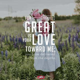 Psalm 86 13 love