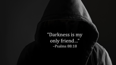 Psalm 88 18