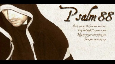 Psalm 88 cry