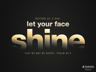 Psalm 80 shine on us