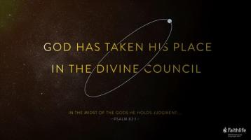 Psalm 82 Gods council