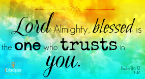 Psalm 84 trusts