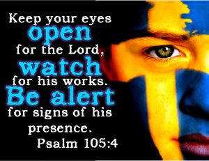 Psalm 105 alert to God
